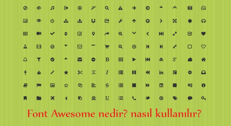 font awesome nedir ve nasıl kullanılır
